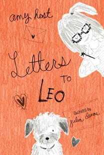 Letters to Leo by Amy Hest, Julia Denos (9780763671655) - PaperBack - Children's Fiction Older Readers (8-10)