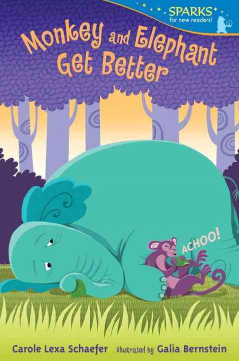 Monkey and Elephant Get Better (Candlewick Sparks)