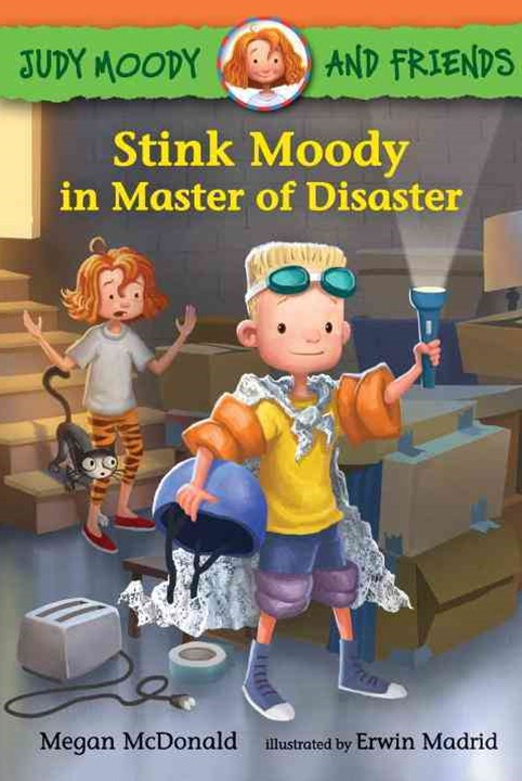 Stink Moody in Master of Disaster