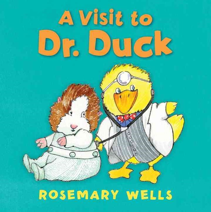 A Visit to Dr. Duck Board Book