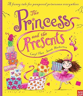 The Princess and the Presents - Children's Fiction Intermediate (5-7)