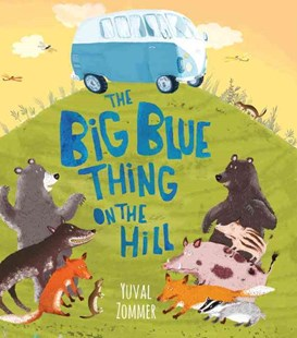 The Big Blue Thing on the Hill - Children's Fiction Intermediate (5-7)