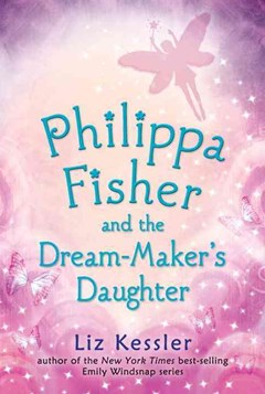 Philippa Fisher and the Dream-Maker