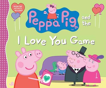 Peppa Pig and the I Love You Game - Children's Fiction Intermediate (5-7)