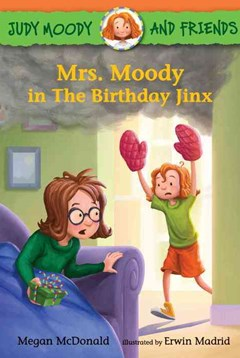 Mrs. Moody in The Birthday Jinx