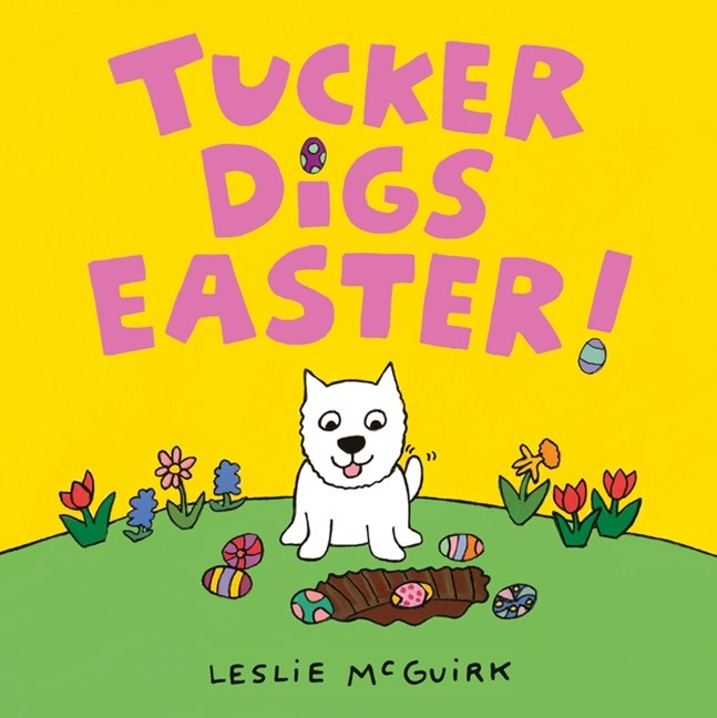 Tucker Digs Easter! Board Book