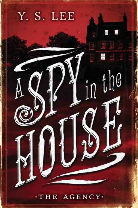 The Agency Book 1: A Spy in the House