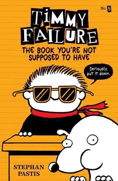 Timmy Failure: the Book You