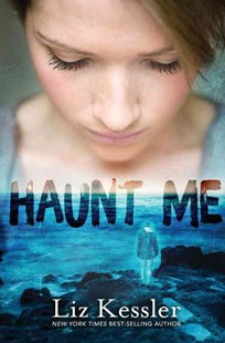 Haunt Me by Liz Kessler (9780763691622) - HardCover - Young Adult Contemporary