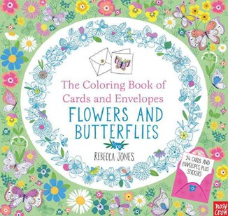 The Coloring Book of Cards and Envelopes: Flowers and Butterflies by Rebecca Jones, Rebecca Jones (9780763692445) - PaperBack - Non-Fiction Animals