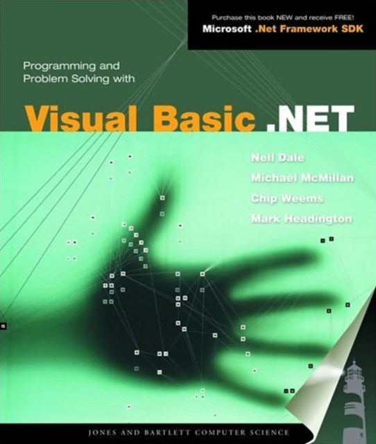 Programming and Problem Solving with Visual Basic .NET
