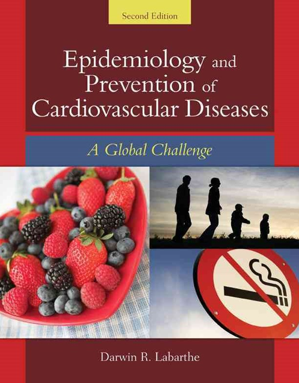 Epidemiology And Prevention Of Cardiovascular Diseases: A Global  Challenge