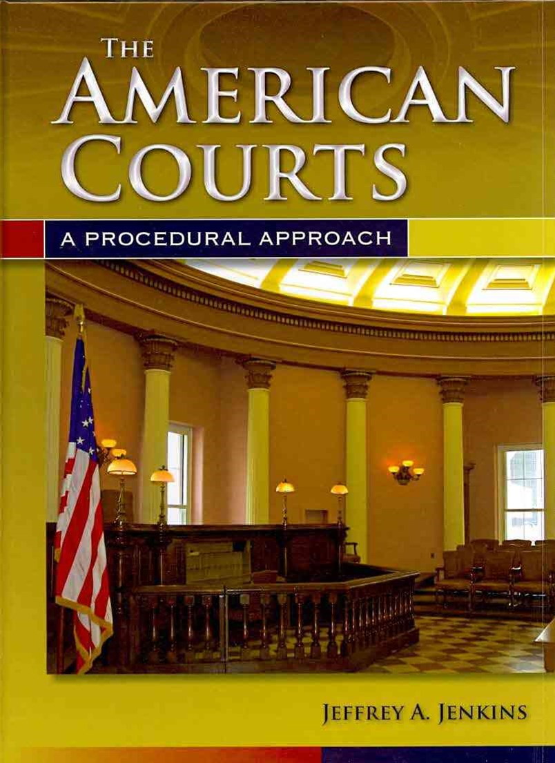 The American Courts : A Procedural Approach