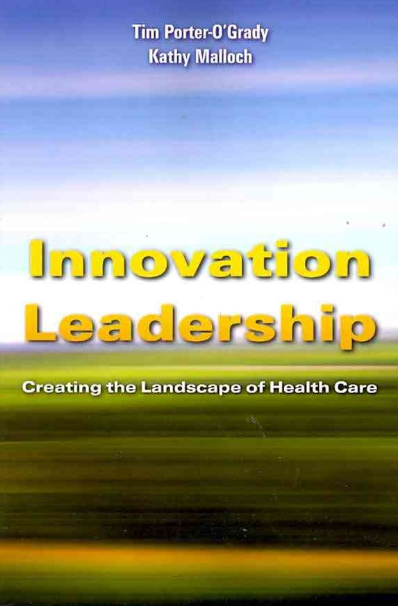 Innovation Leadership : Creating The Landscape Of Healthcare