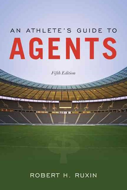 An Athlete's Guide To Agents