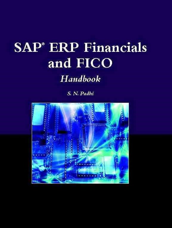 SAP© ERP Financials And FICO Handbook