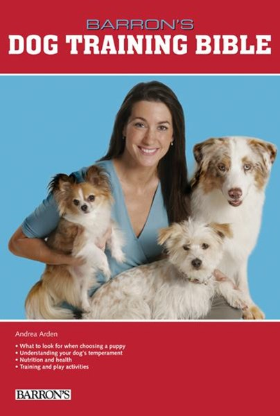 Barron's Dog Training Bible