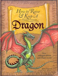 How to Raise and Keep a Dragon