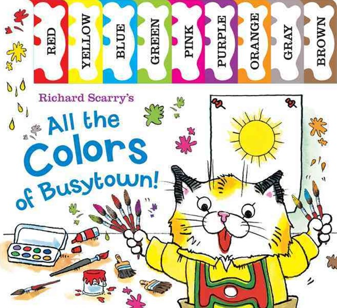 Richard Scarry's All the Colors of Busytown