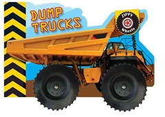 Zippy Wheels: Dump Trucks