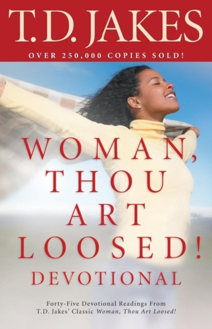 Woman, Thou Art Loosed!
