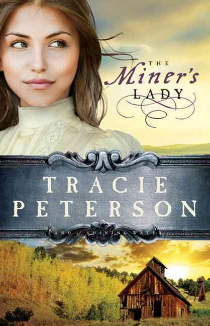 The Miner's Lady
