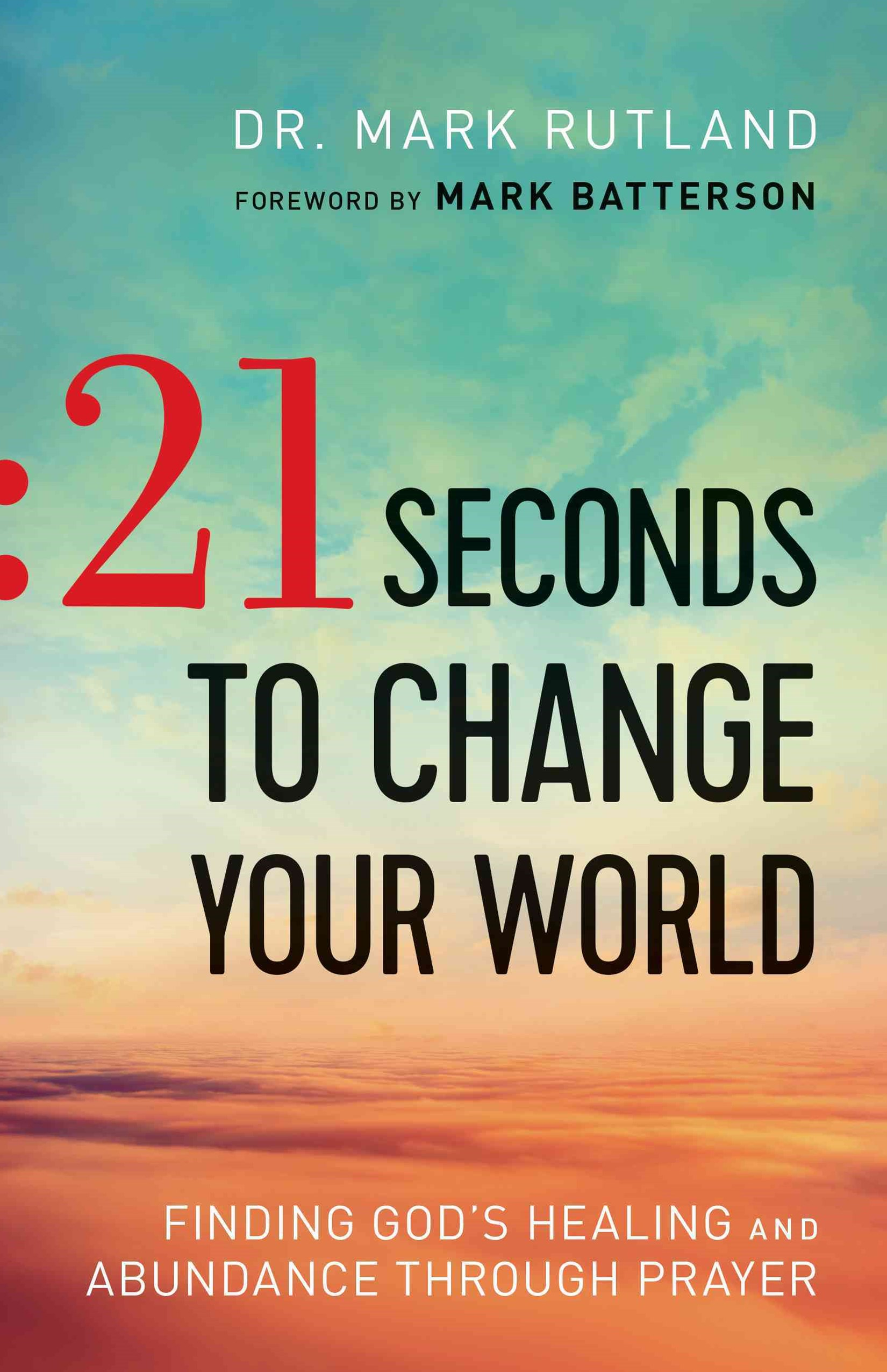 21 Seconds to Change Your World