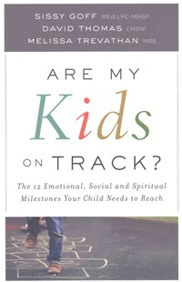 Are My Kids on Track? by Sissy Goff, David Thomas, Melissa Trevathan (9780764219122) - PaperBack - Family & Relationships Parenting