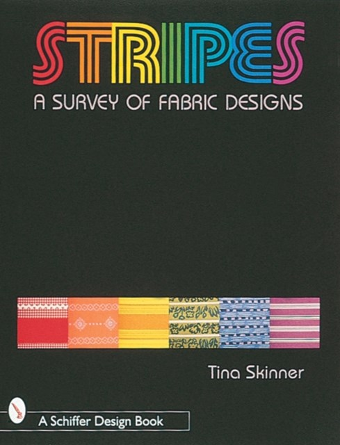 Stripes: A Survey of Fabric Designs