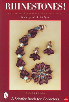 Rhinestones!: A Collectors Handbook and Price Guide