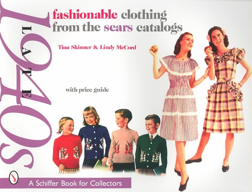 Fashionable Clothing from the Sears Catalogs Late 1940s