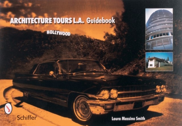 Architecture Tours L.a. Guidebooks: Hollywood