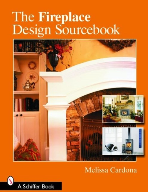 Fireplace Design Sourcebook