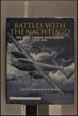 Battles with the Nachtjagd:<br />: The Night Airwar over Eure 1939-1945