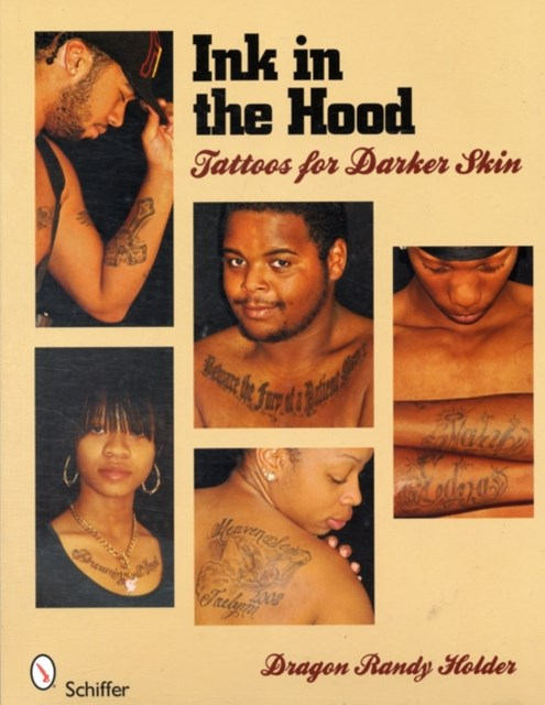 Ink in the Hood: Tatto for Darker Skin
