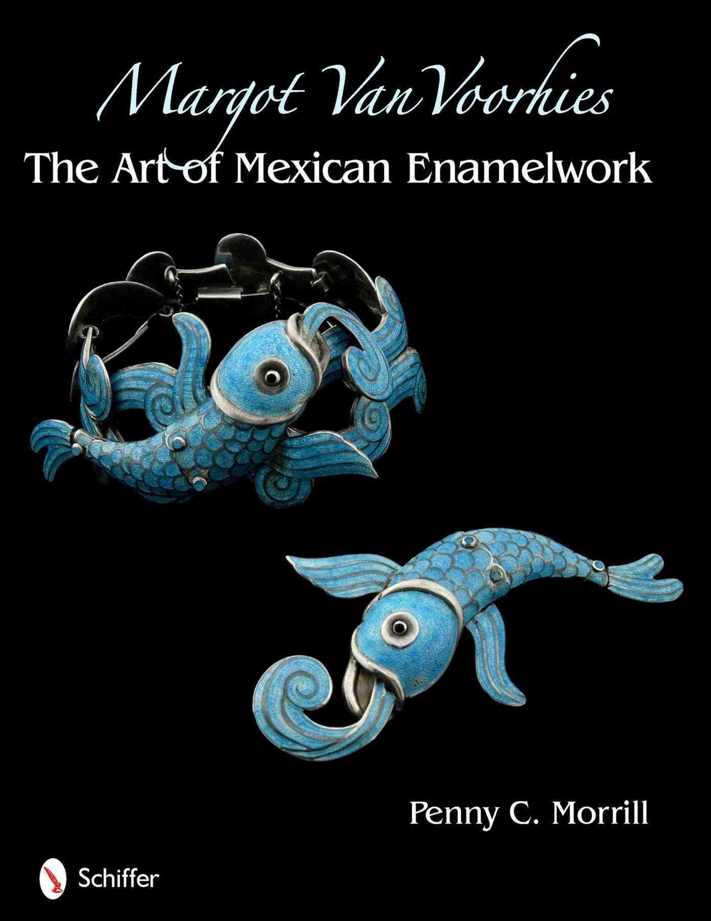 Margot Van Voorhies: The Art of Mexican Enamelework