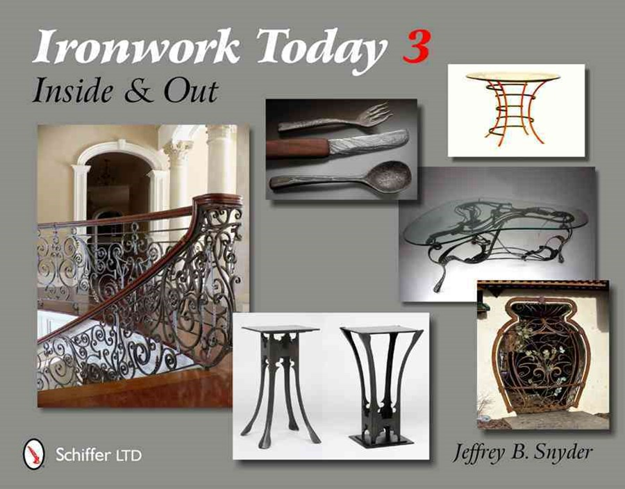 Ironwork Today 3: Inside and Out
