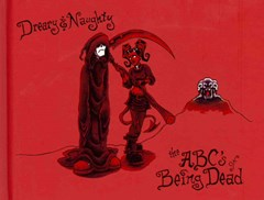 Dreary and Naughty: ABCs of Being Dead