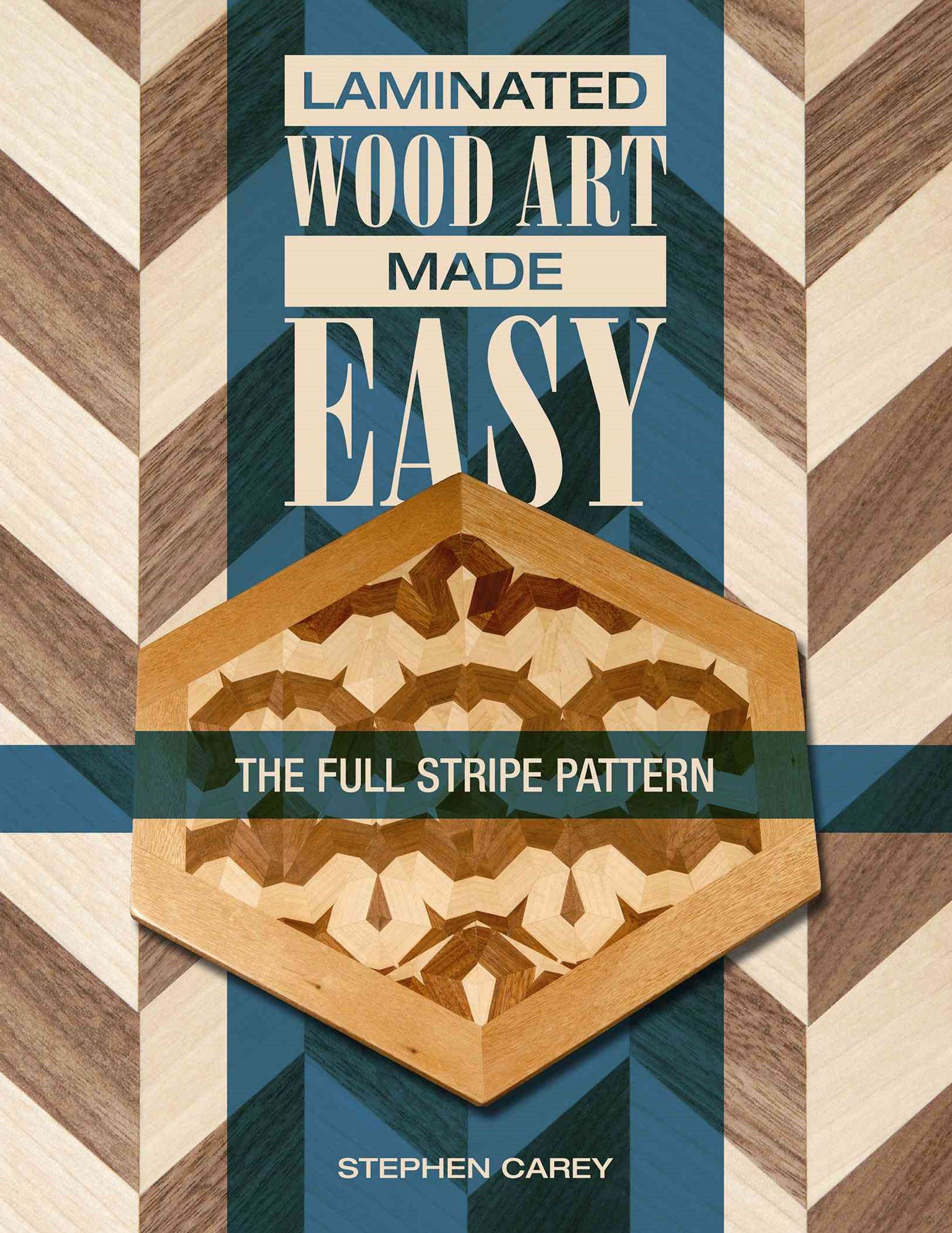 Laminated Wood Art Made Easy: The Full Stripe Pattern