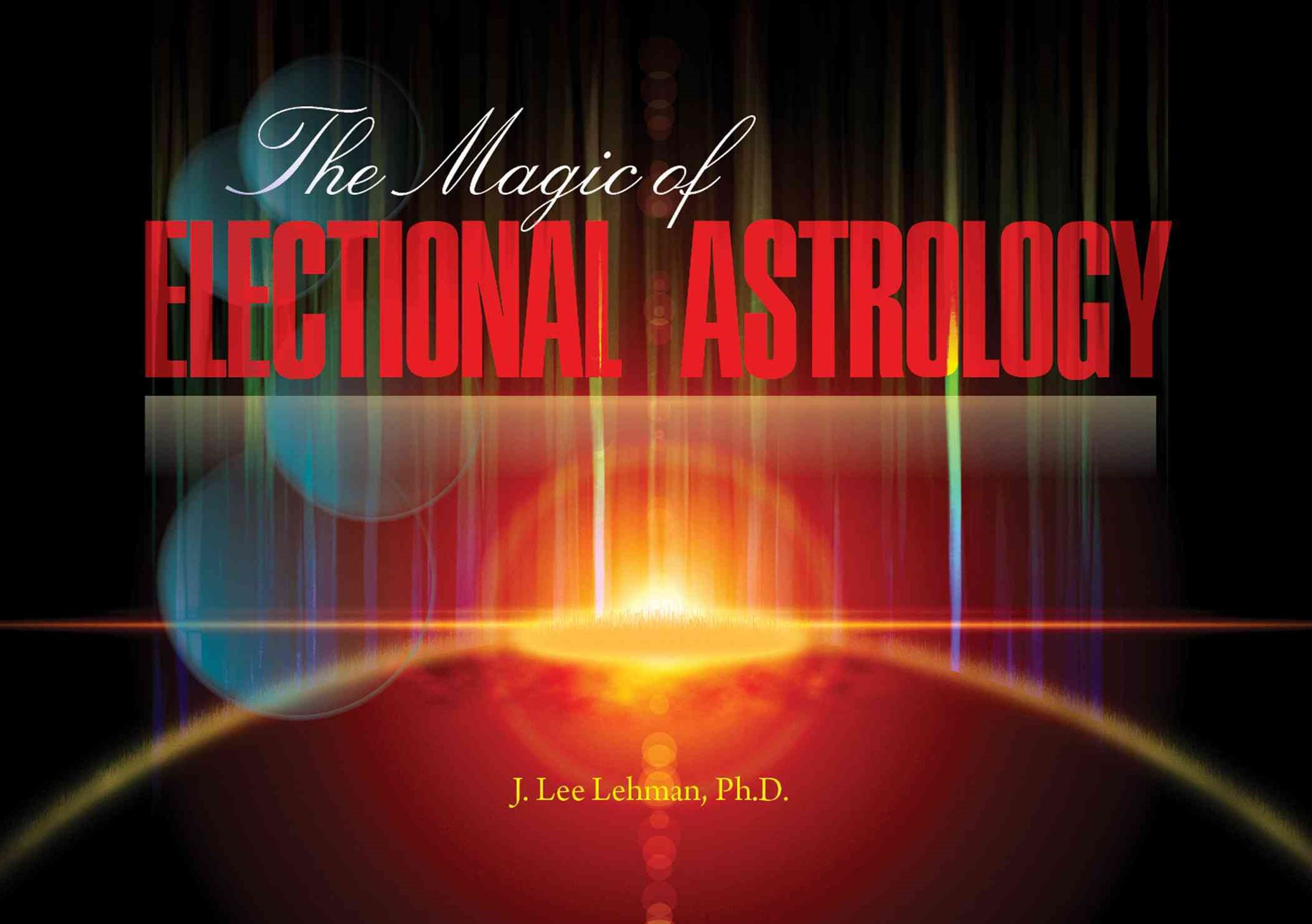 Magic of Electional Astrology