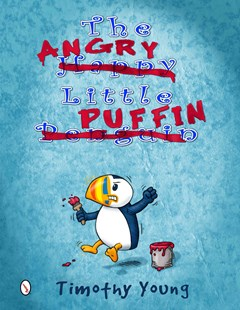 Angry Little Puffin by YOUNG TIMOTHY (9780764348051) - HardCover - Children's Fiction