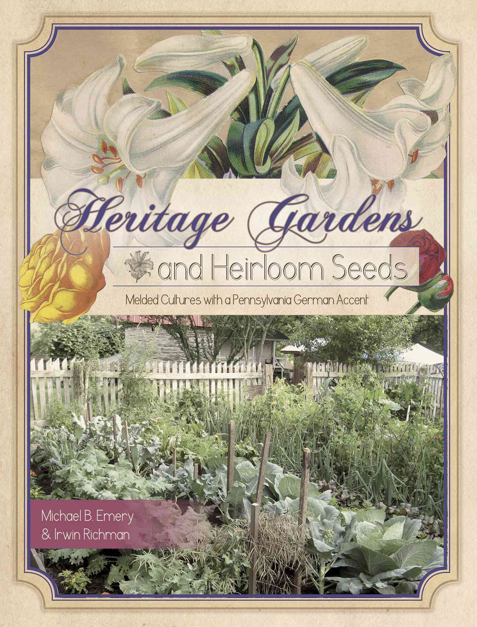 Heritage Gardens and Heirloom Seeds