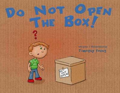 Do Not Open the Box! by TIMOTHY YOUNG (9780764350436) - HardCover - Children's Fiction Intermediate (5-7)