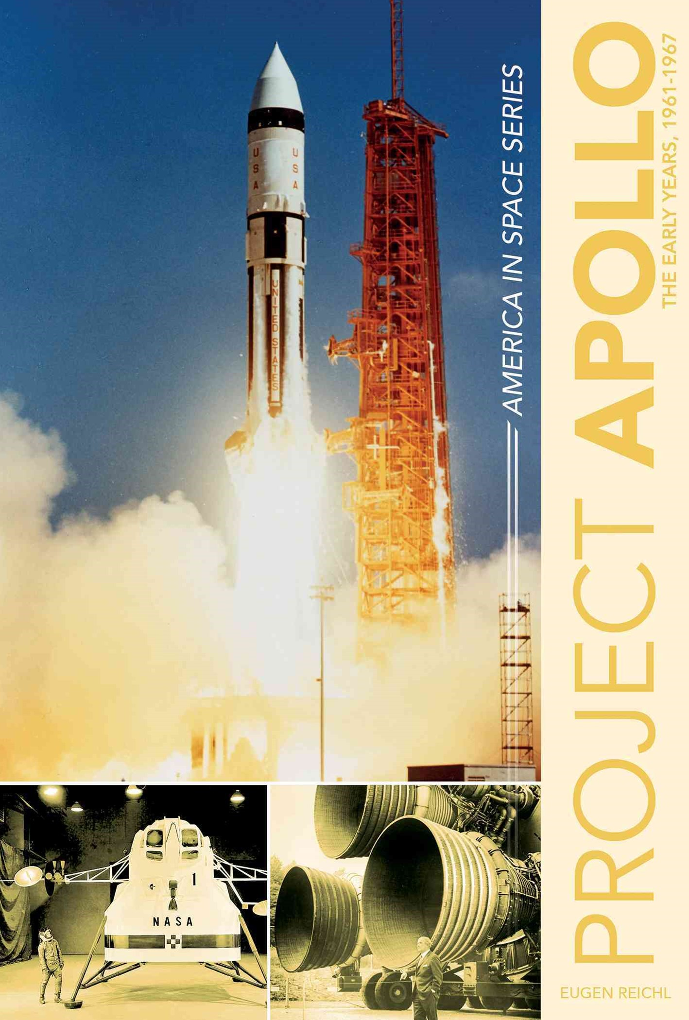 Project Apollo: The Early Years, 1961-1967