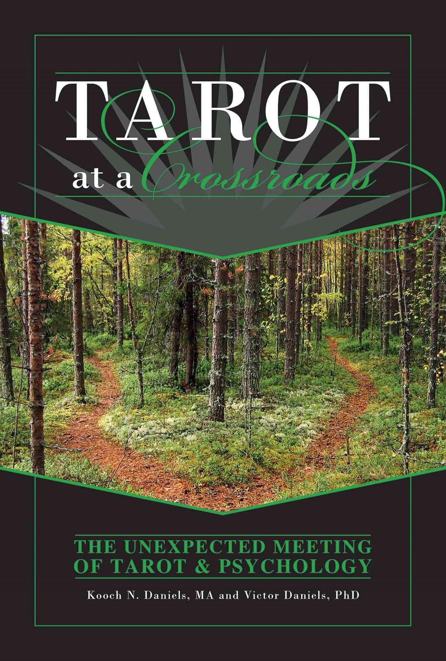Tarot at a Crossroads: The Unexpected Meeting of Tarot and Psychology