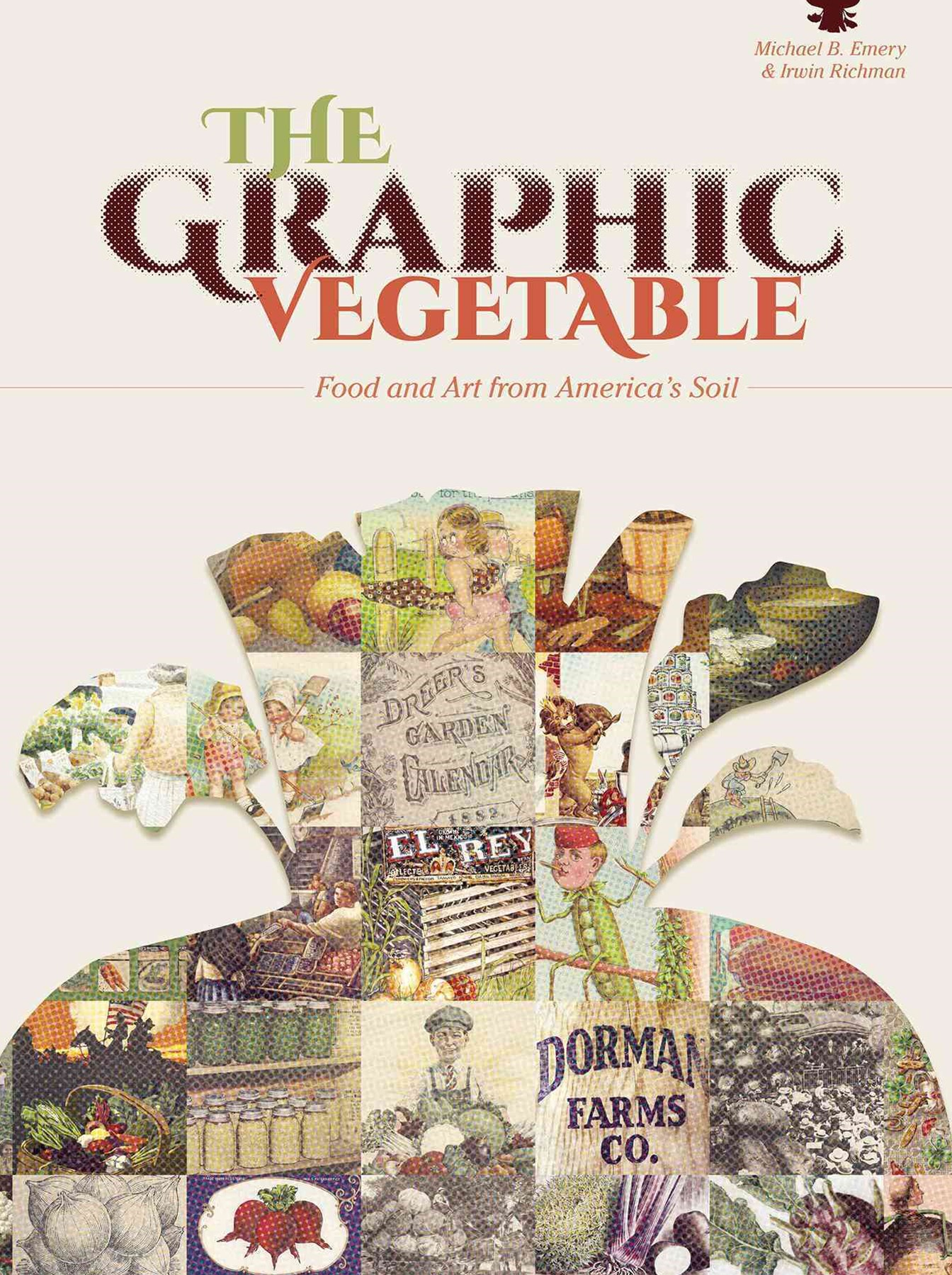 Graphic Vegetable: Food and Art from America's Soil