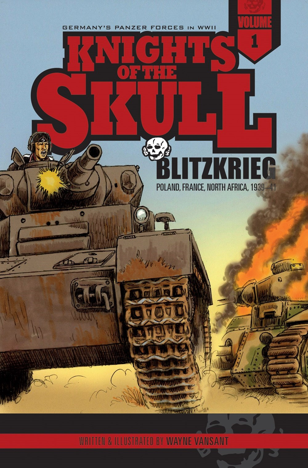 Knights of the Skull, Vol. 1: Germany's Panzer Forces in WWII, Blitzkrieg