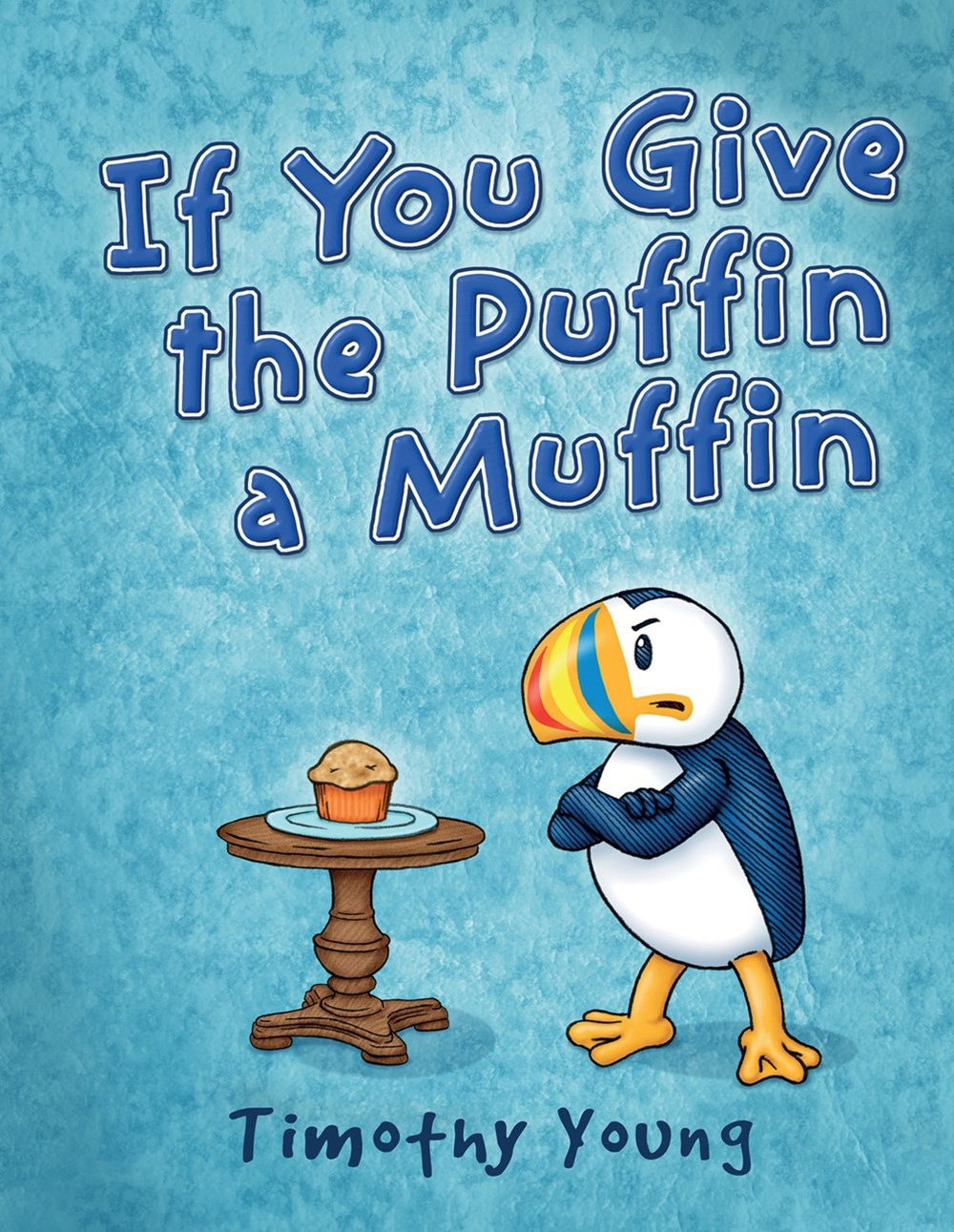If You Give the Puffin a Muffin