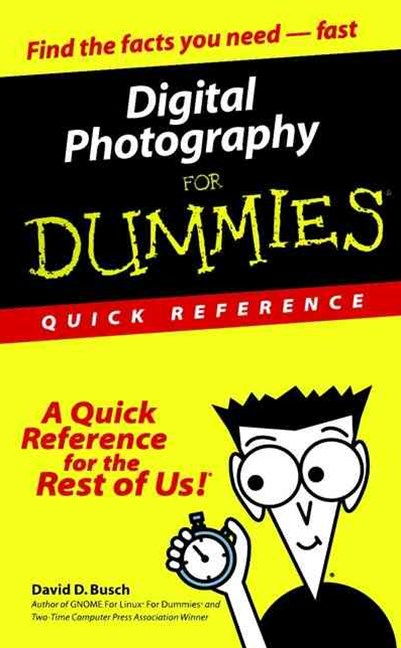 Digital Photography for Dummies, Quick Reference