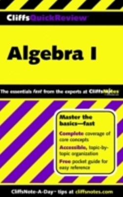 CliffsQuickReview Algebra I